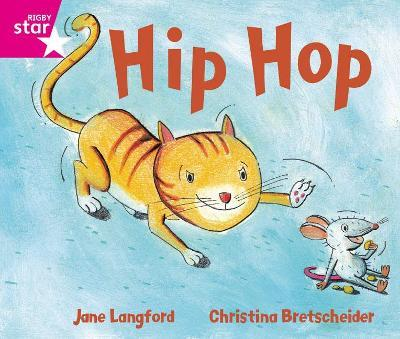 Rigby Star Guided Phonic Opportunity Readers Pink: Hip Hop!