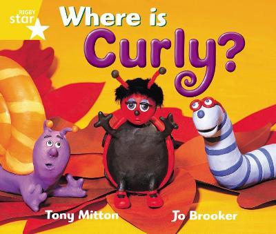 Rigby Star Guided 1 Yellow Level: Where is Curly? Pupil Book (Single)