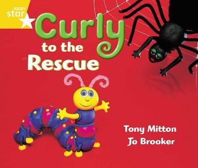 Rigby Star Guided Year 1 Yellow LEvel: Curly to the Rescue Pupil Book (single)