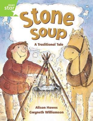 Rigby Star Guided 1 Green Level: Stone Soup Pupil Book (single)