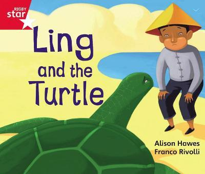 Rigby Star Guided Phonic Opportunity Readers Red: Ling And The Turtle