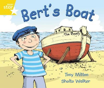 Rigby Star Guided Phonic Opportunity Readers Yellow: Bert's Boat