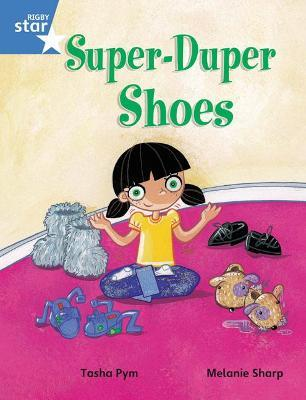 Rigby Star Guided Phonic Opportunity Readers Blue: Pupil Book Single: Super Duper Shoes