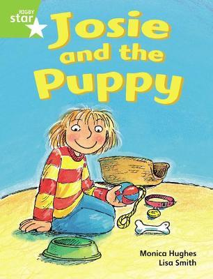 Rigby Star Guided Phonic Opportunity Readers Green: Josie and the Puppy: Pupil Book (single) Volume 1