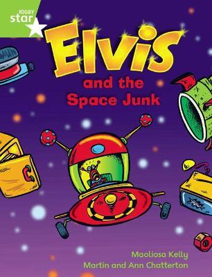 Rigby Star Guided Phonic Opportunity Readers Green: Elvis & the Space Junk: Pupil Book Volume 1