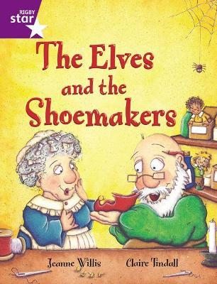 Rigby Star Guided 2 Purple Level: The Elves and the Shoemaker Pupil Book (Single)