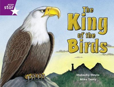 Rigby Star Guided 2 Purple Level: The King of the Birds Pupil Book (Single)