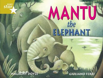 Rigby Star Guided 2 Gold Level: Mantu the Elephant Pupil Book (Single)