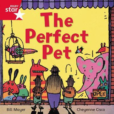 Rigby Star Independent Red Reader 14: The Perfect Pet