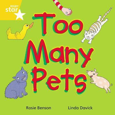 Rigby Star Indeendant Yellow Reader 3: Too Many Pets