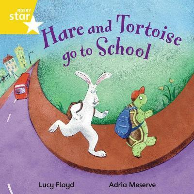 Rigby Star Independent Yellow Reader 4: Hare and Tortoise Go to School