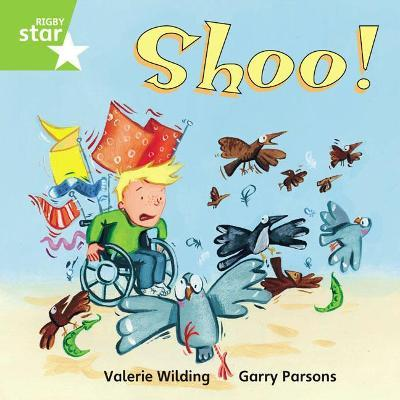 Rigby Star Independent Green Reader 8: Shoo!