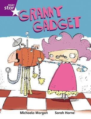 Rigby Star Independent Purple Reader 3: Granny Gadget