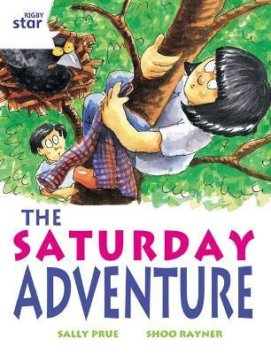 Rigby Star Independent White Reader 2: The Saturday Adventure