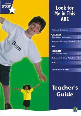 Rigby Star Shared Reception Non-Fiction: Look For Me In This ABC Teachers Guide