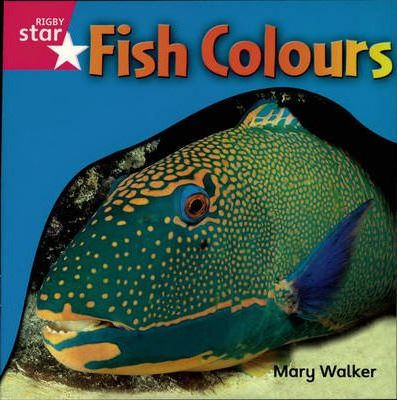 Rigby Star Independent Reception/P1 Pink Level: Fish Colours (3 Pack)