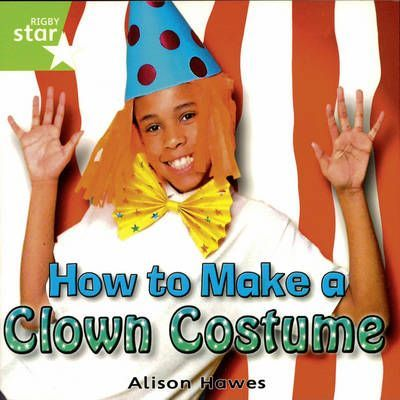 Rigby Star Independent Y1/P2 Green Level: Clown Costume (3 Pack)