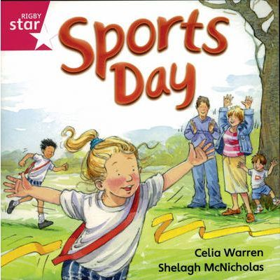 Rigby Star Independent Reception/P1 Pink Level: Sports Day (3 Pack)