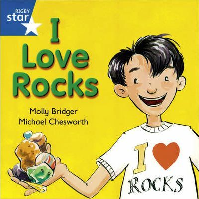 Rigby Star Independent year1/P2 Blue Level: I Love Rocks