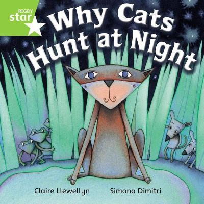 Rigby Star Independent Year 1 Green Fiction Why Cats Hunt At Night Single