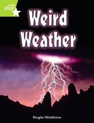 Rigby Star Independent Year 2 Lime Non Fiction: Weird Weather Single