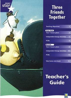 Rigby Star Shared Year 1 Fiction: Three Friends Together Teachers Guide