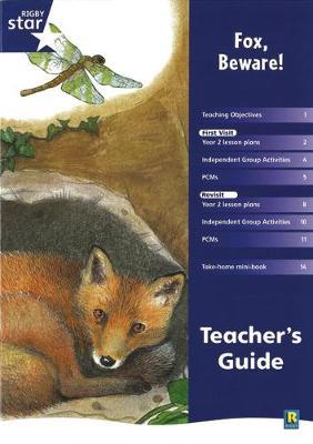 Rigby Star Shared Year 2 Fiction: Fox Beware Teachers Guide