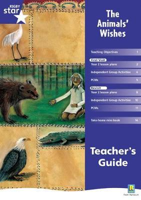 Rigby Star Shared Year 2 Fiction: The Animals' Wishes Teachers Guide
