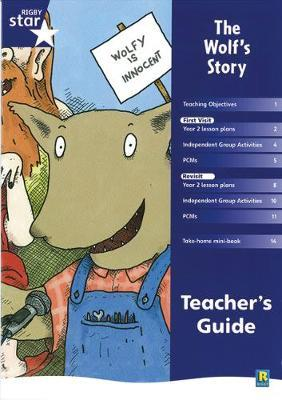Rigby Star Shared Year 2 Fiction: The Wolf's Story Teachers Guide
