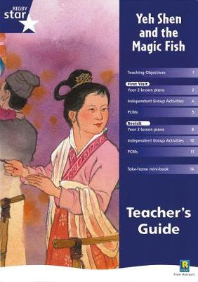 Rigby Star Shared Year 2 Fiction: Yeh Shen and the Magic Fish