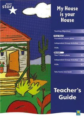 Rigby Star Shared Reception Fiction: My House is Your House Teacher's Guide