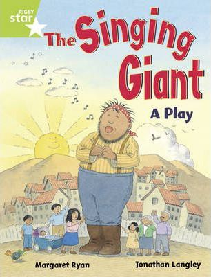 Rigby Star Year 1: Green Level: The Singing Giant - Play