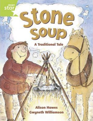 Rigby Star Year 1: Green Level: Stone Soup