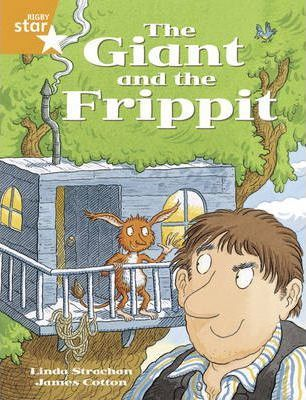 Rigby Star Year 2: Orange Level: The Giant and the Frippit