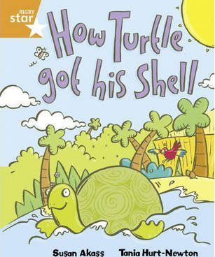 Rigby Star Guided 2/P3 Orange Level: How the Turtle Got His Shell 6pk