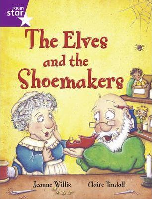Rigby Star Year 2: Purple Level: The Elves and the Shoemaker