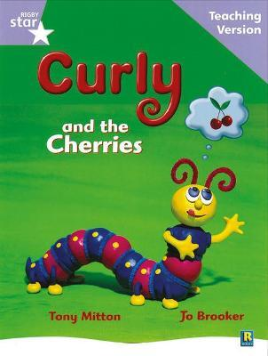 Rigby Star Guided Reading Lilac Level: Curly and the Cherries Teaching Version