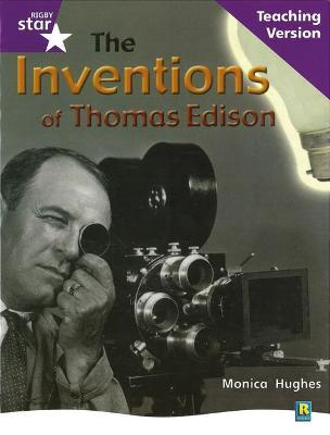 Rigby Star Non-Fiction Guided Reading Purple Level: The Inventions of Thomas Edison: Teaching Version