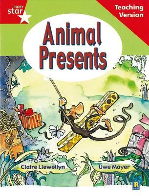 Rigby Star Guided Reading Red Level: Animal Presents Teaching Version