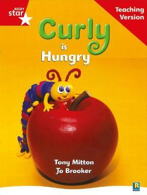 Rigby Star Guided Reading Red Level: Curly is Hungry Teaching Version