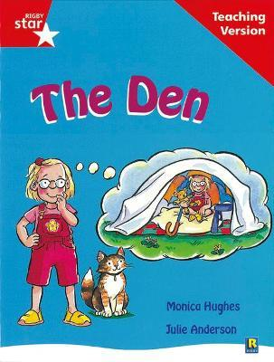 Rigby Star Guided Reading Red Level: The Den Teaching Version
