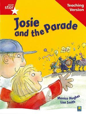 Rigby Star Guided Reading Red Level: Josie and the Parade Teaching Version