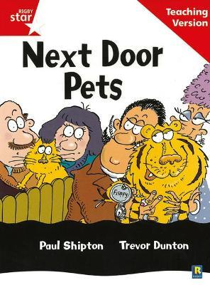 Rigby Star Guided Reading Red Level: Next Door Pets Teaching Version