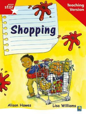 Rigby Star Guided Reading Red Level: Shopping Teaching Version