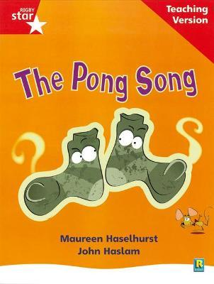 Rigby Star Phonic Guided Reading Red Level: The Pong Song Teaching Version