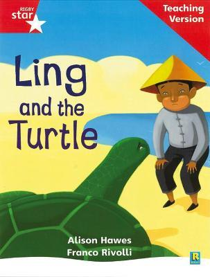 Rigby Star Phonic Guided Reading Red Level: Ling and the Turtle Teaching Version