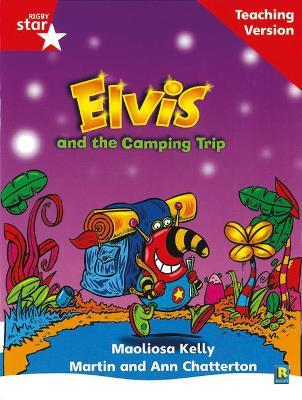 Rigby Star Phonic Guided Reading Red Level: Elvis and the Camping Trip Teaching Version