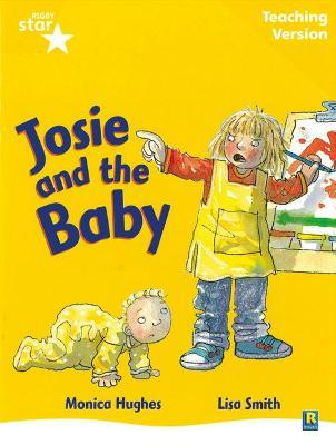 Rigby Star Guided Reading Yellow Level: Josie and the Baby Teaching Version