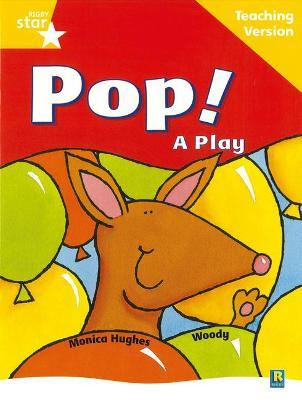 Rigby Star Guided Reading Yellow Level: Pop! A Play Teaching Version
