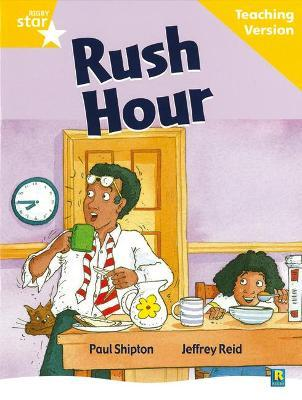 Rigby Star Guided Reading Yellow Level: Rush Hour Teaching Version